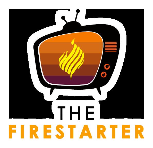 Home of the Firestarter